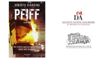 PFIFF. Una storia operaia nella Torino degli anni Sessanta - Par Roberto Giardina