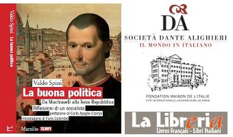 LA BUONA POLITICA : Da Machiavelli alla Terza Repubblica - Riflessioni di un socialista