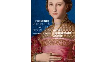 FLORENCE. PORTRAITS À LA COUR DES MÉDICIS